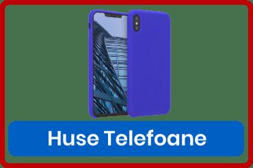 Huse pentru telefoane